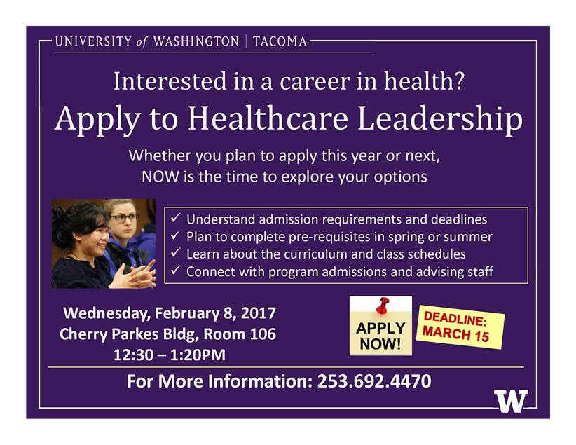 UW Tacoma Bachelor of Arts in Healthcare Leadership Information ...